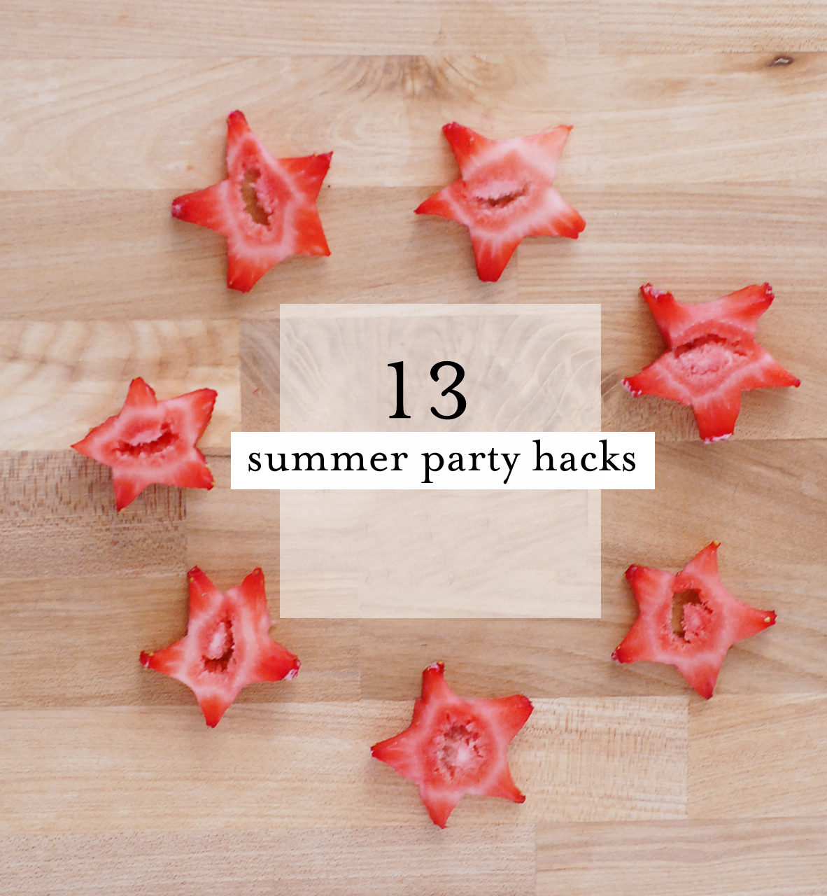 13 great summer party hacks | A Subtle Revelry