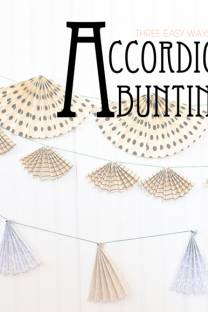 accordion bunting: three easy looks