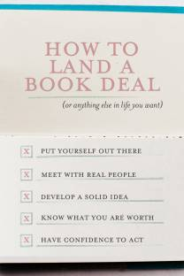 how to land a book deal or anything else you want