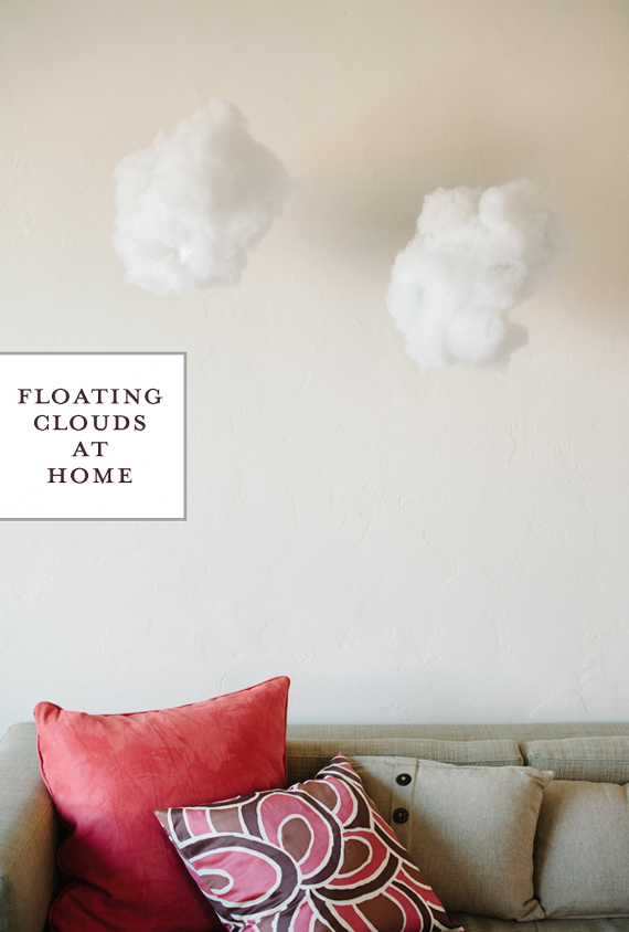 Floating Clouds at Home • A Subtle Revelry