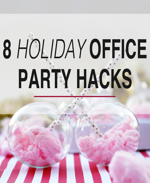 8 Holiday Office Party Hacks