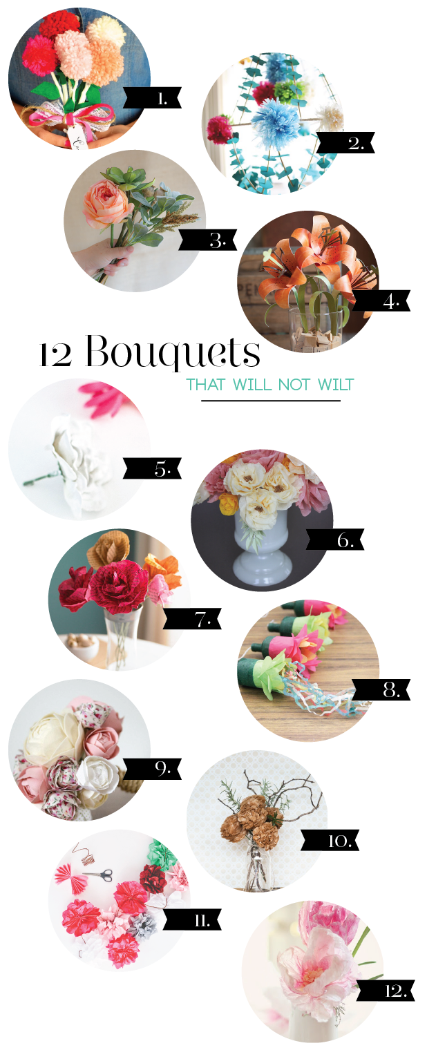 12 Bouquets that Will Not Wilt