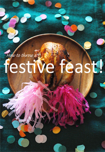 how to throw a festive feast