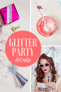 Glitter Party Details