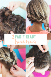 2 party ready french braids