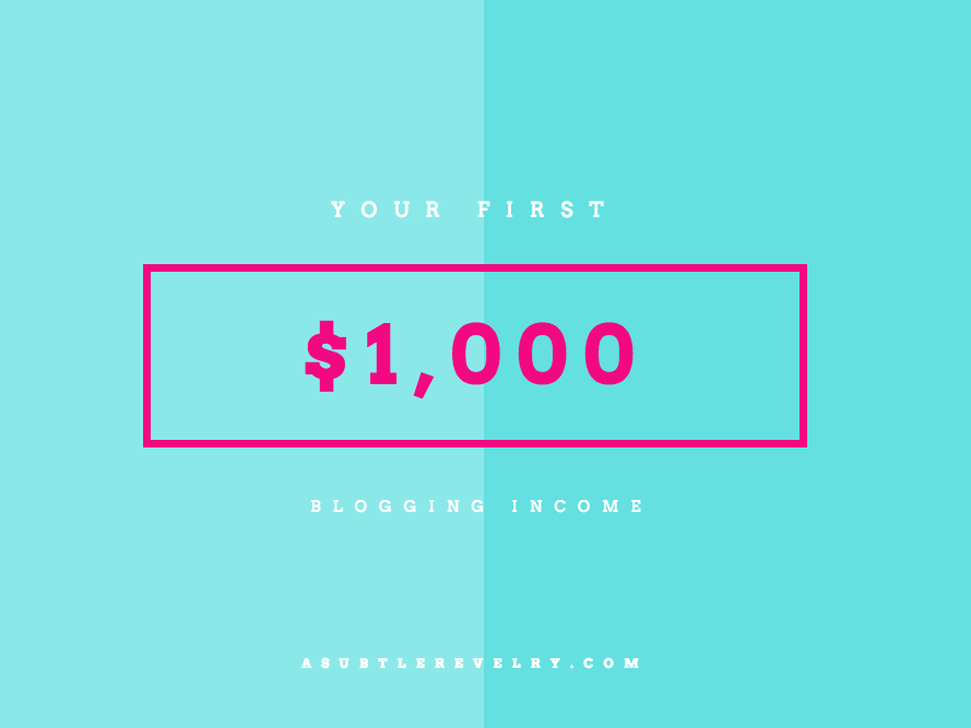 Make your first $1,000 blogging this week