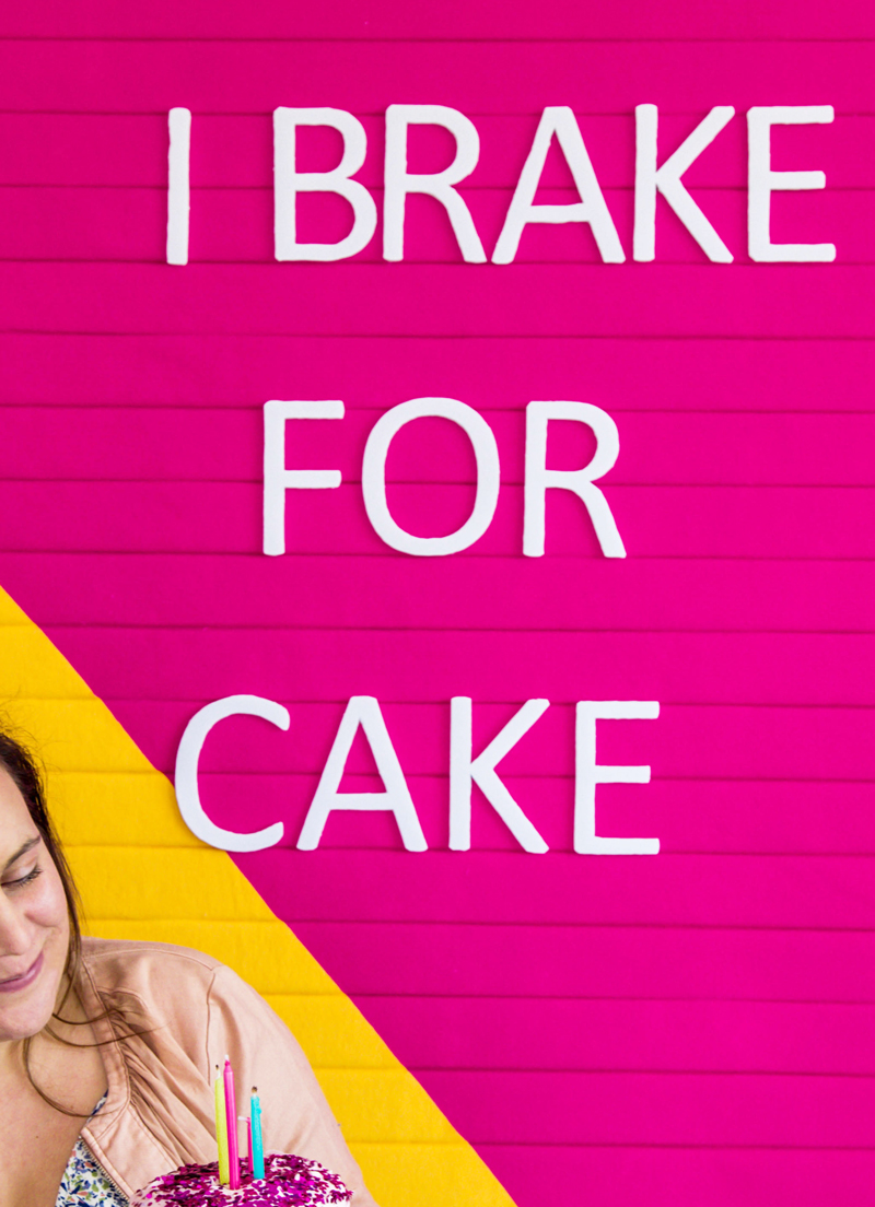 I Brake For Cake Letter Board DIY