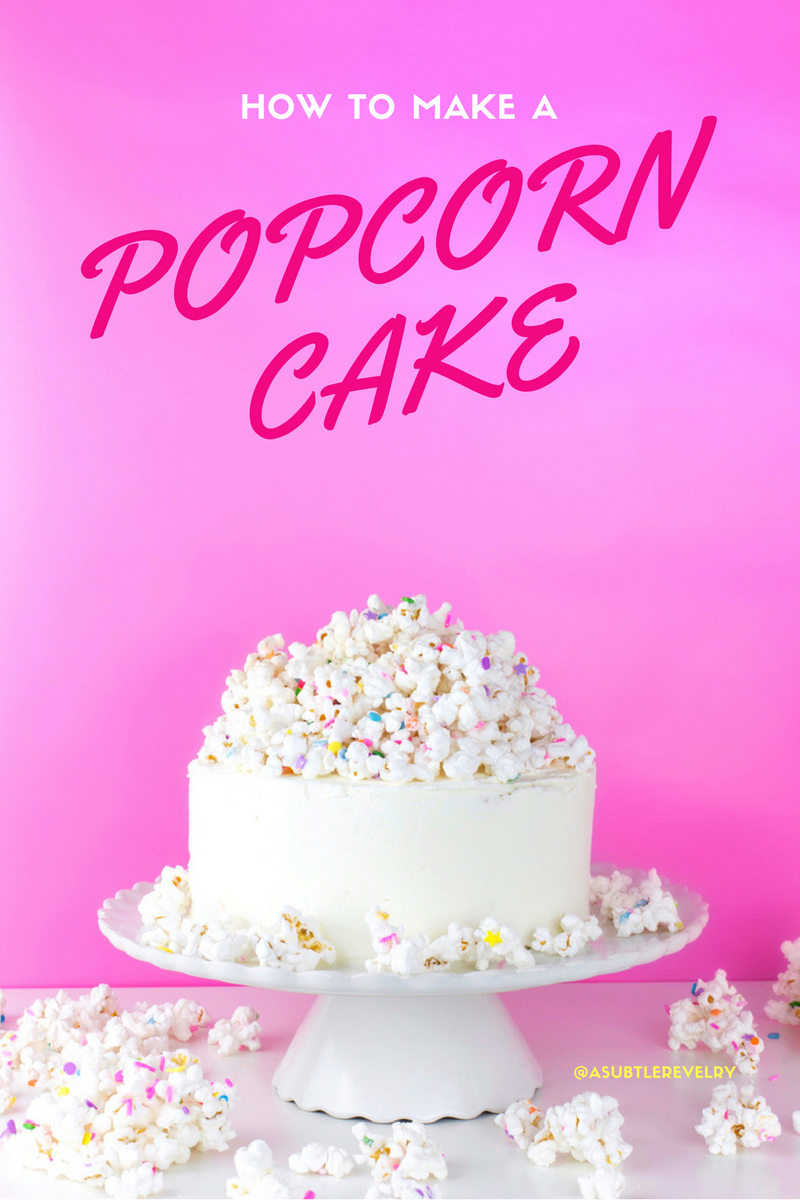 Cake Is Totally Worth Finding A Reason To Celebrate And Ive Got You Covered With This Delicious White Chocolate Popcorn