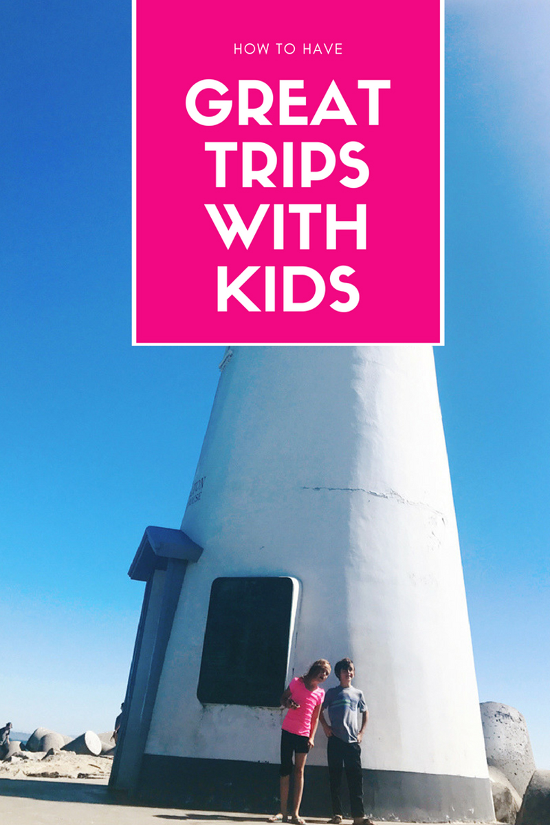 How To Have Great Trips With Kids