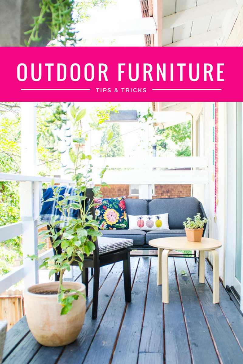 Outdoor furniture tips & tricks