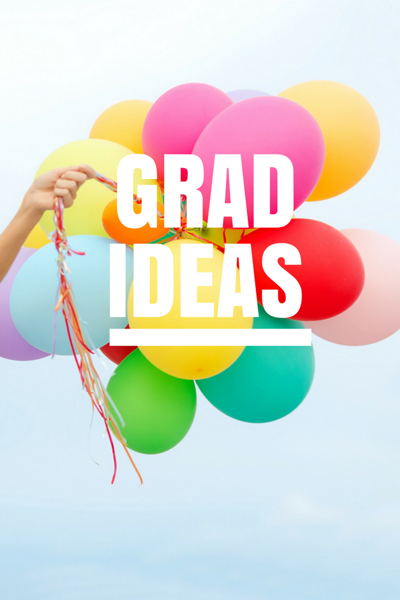 28 graduation celebration ideas - The best grad party food, fun, gifts & games