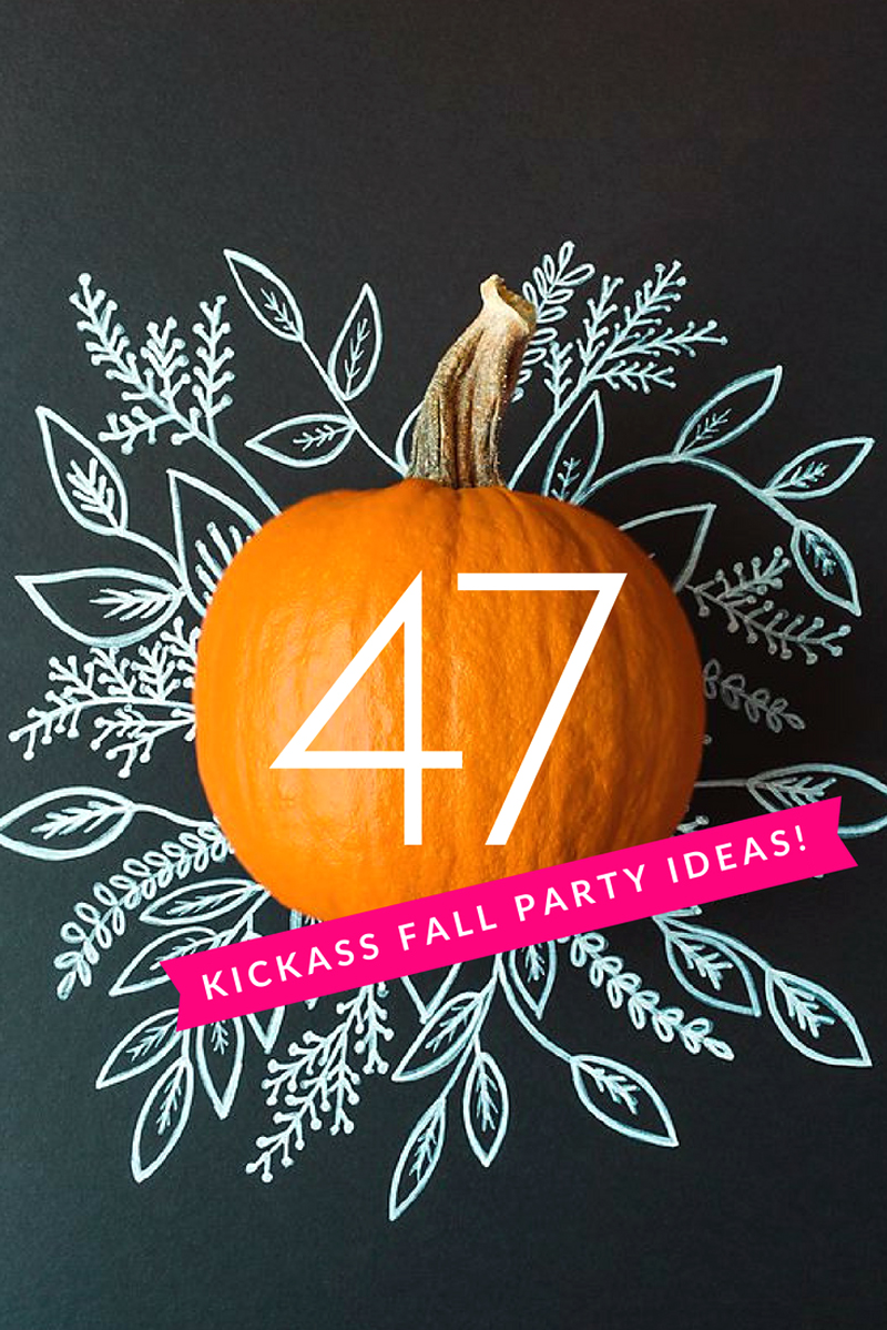 47 Kickass fall party ideas
