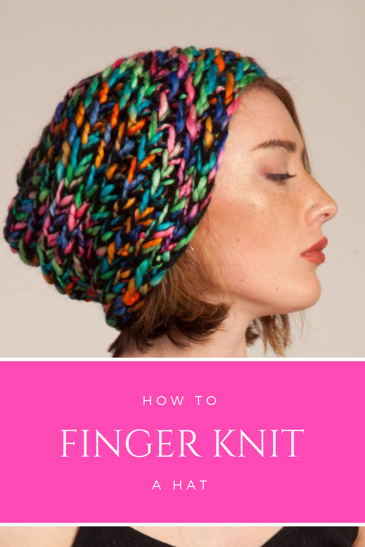 How to finger knit a hat in under an hour