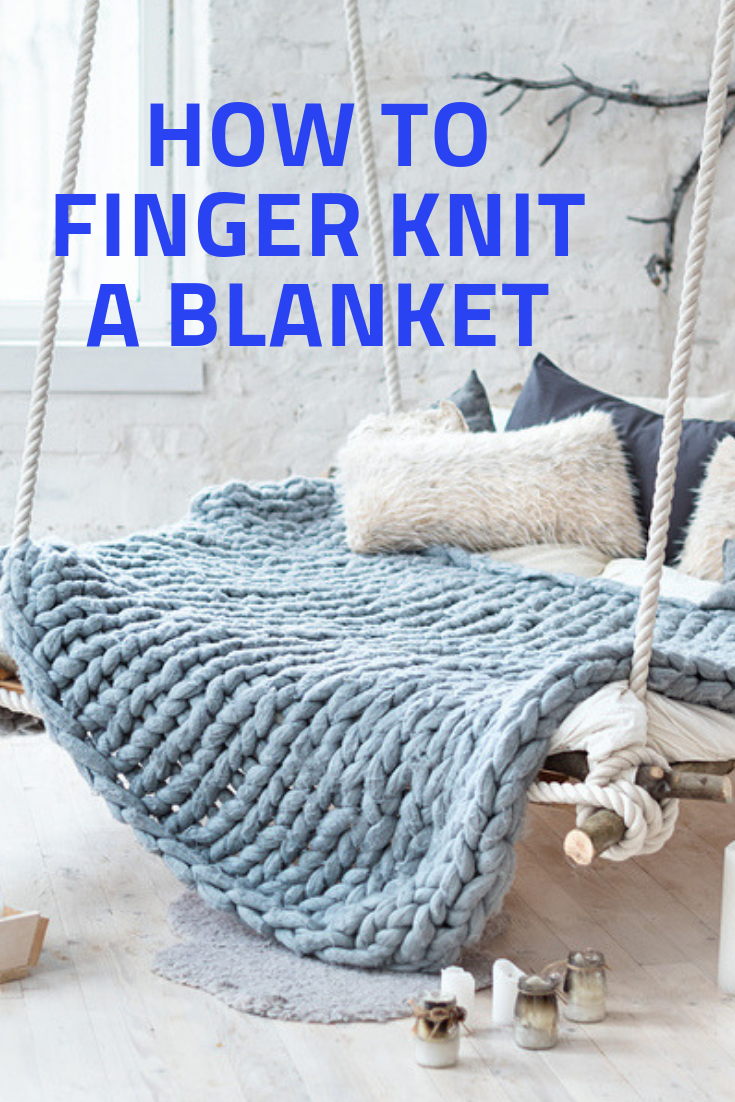 How to finger knit a blanket for home DIY cozy blanket