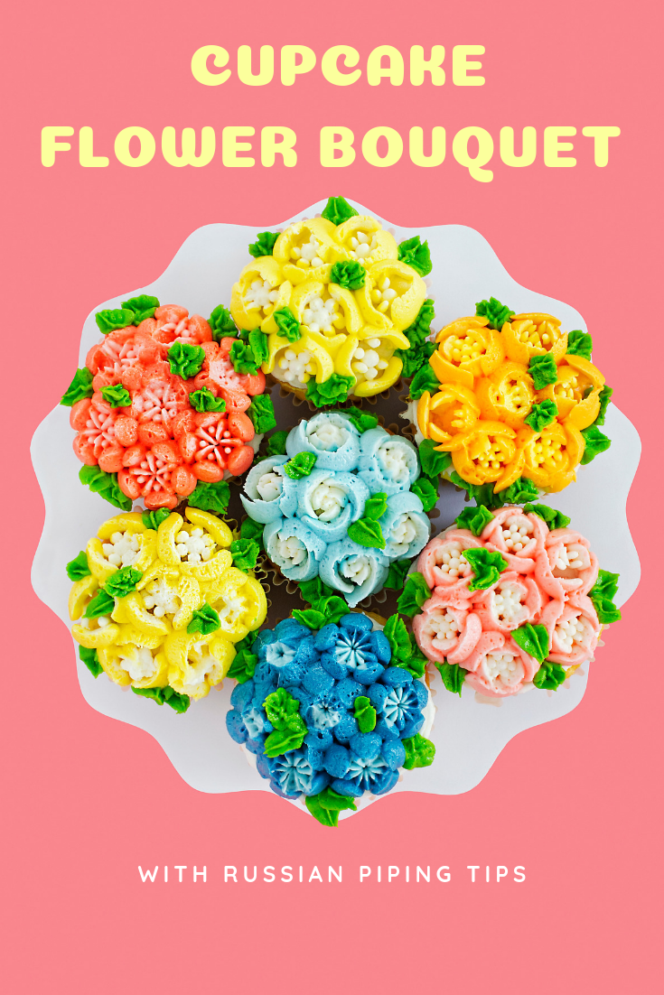 Cupcake Flower Bouquet - Using Russian Piping Tips