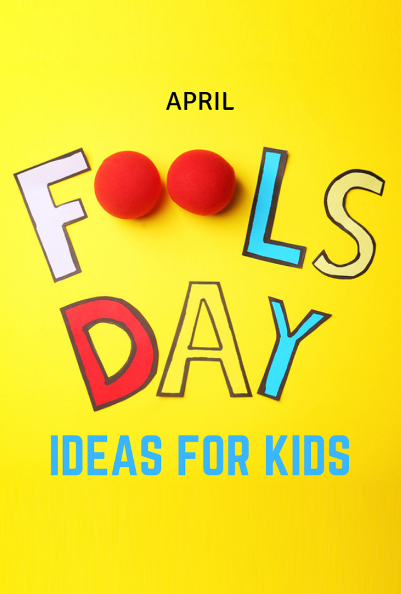 April fools day prank ideas for kids