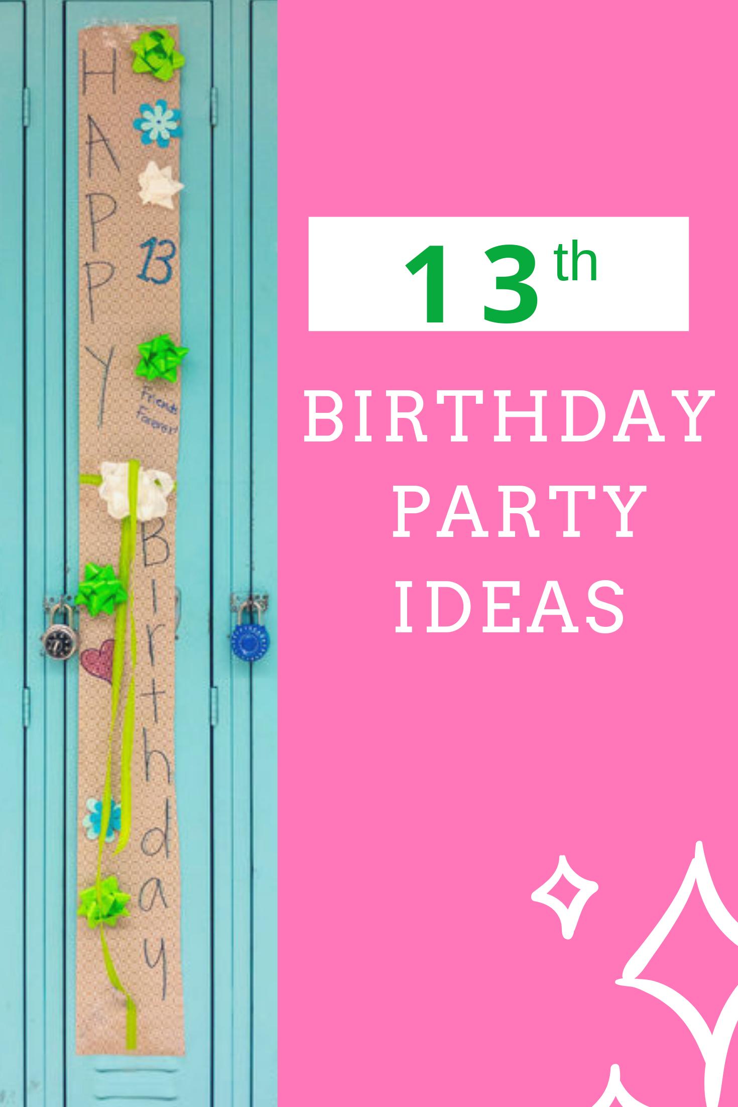 13th Birthday Party Ideas