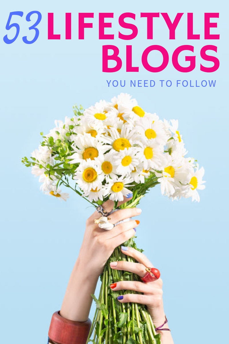 53 Kickass Lifestyle Blogs to follow this year