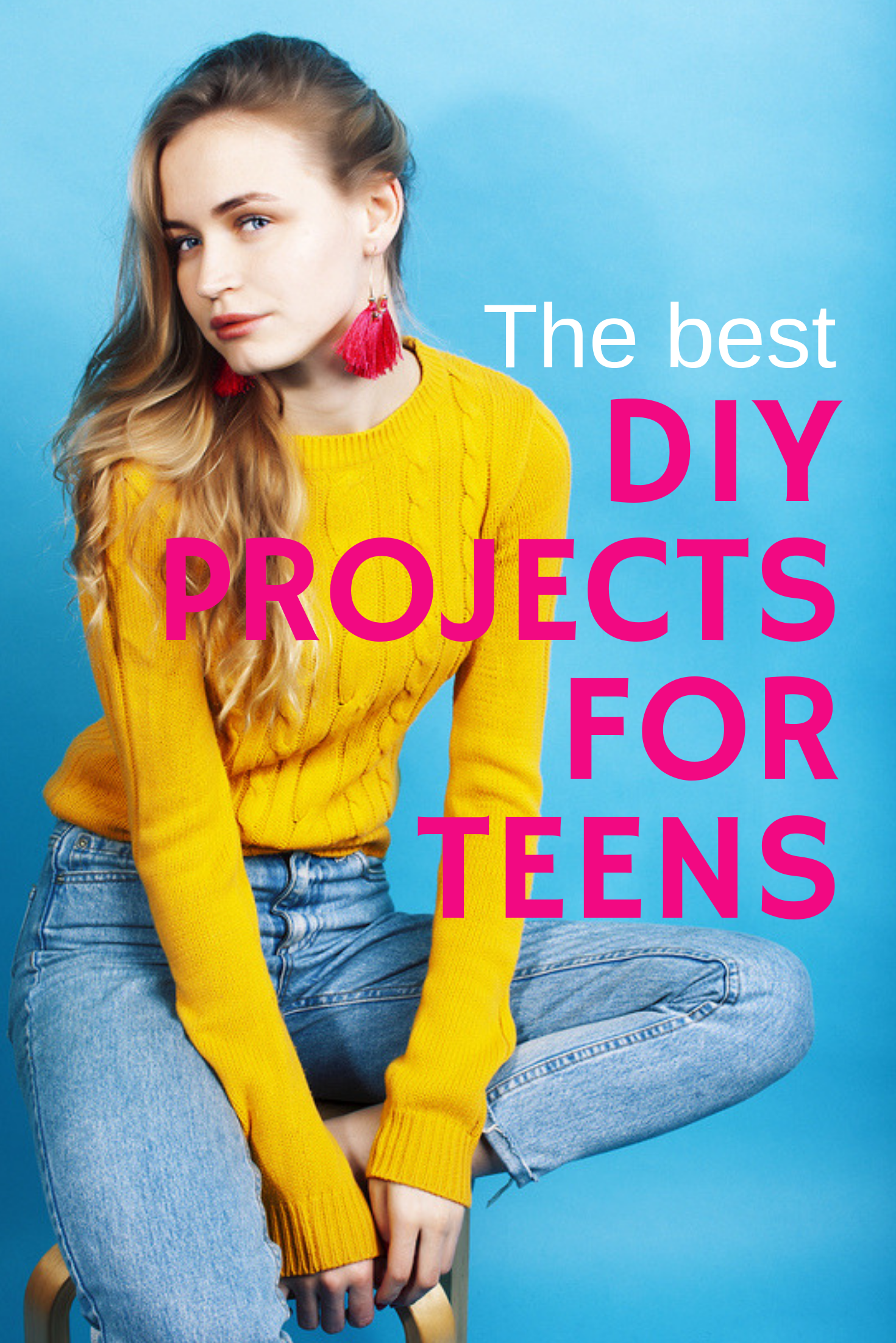 43 best DIY projects for teens. Easy DIYS for teens to make