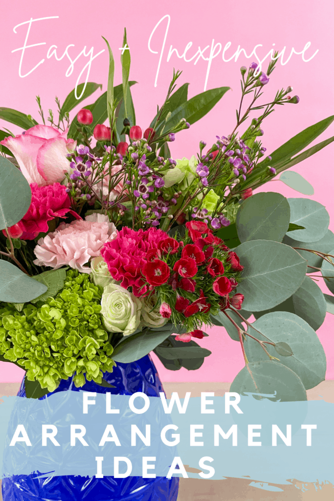 Easy + Inexpensive Flower Arrangement Ideas